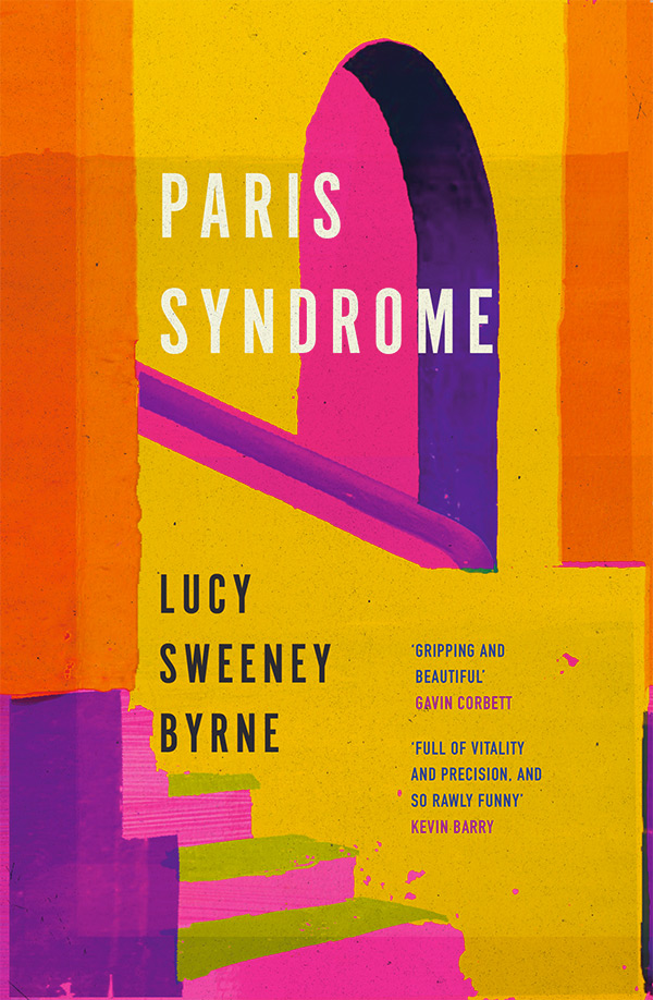 Paris Syndrome book cover by Lucy Sweeney Byrne